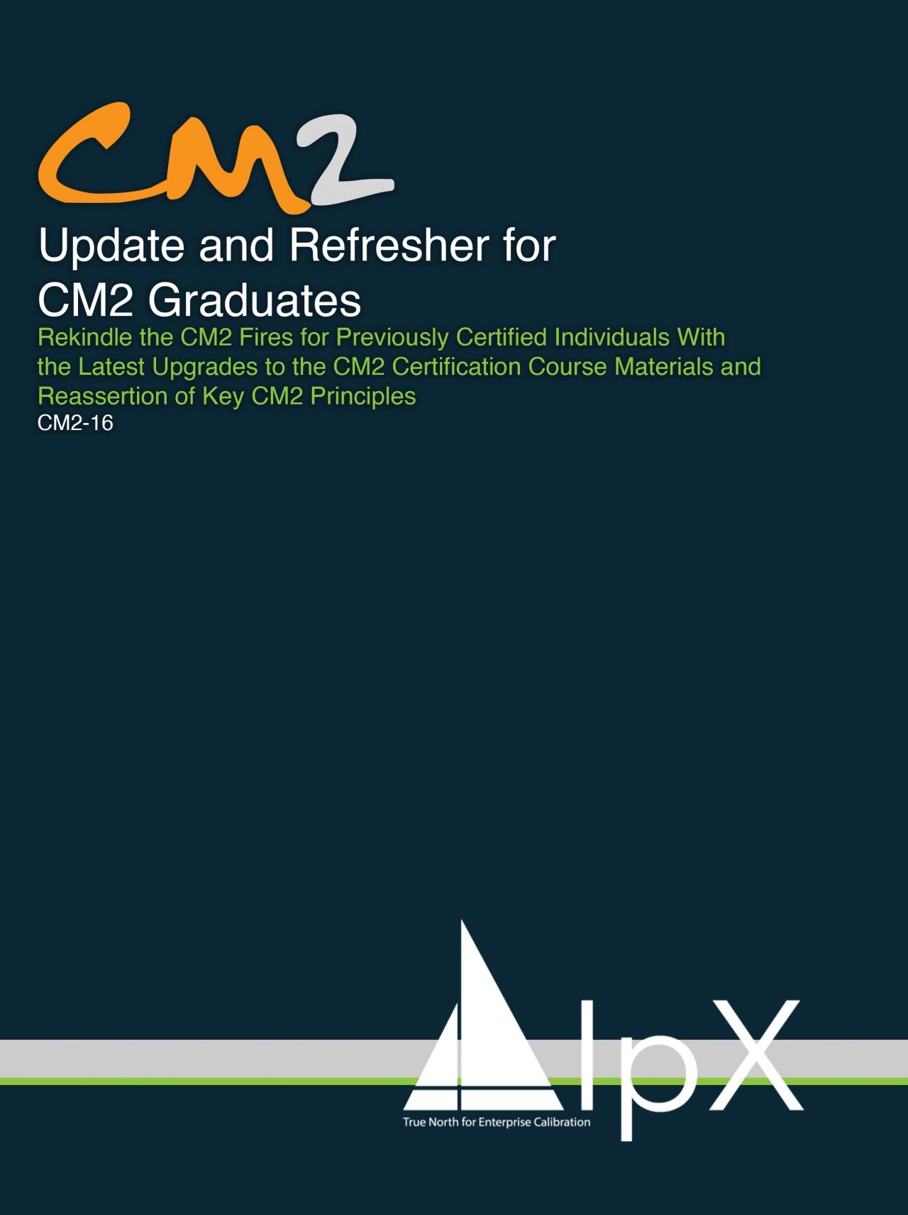 CM2-16 Refresh for CM2 Graduates
