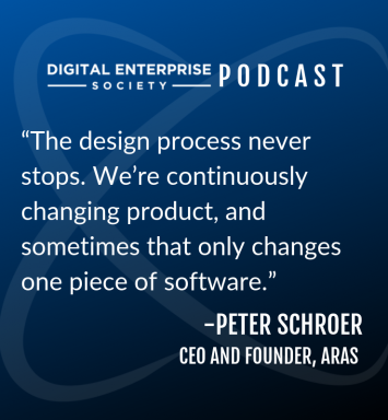 Digital Enterprise Society Podcast with ConX19 Speaker Peter Schroer from Aras
